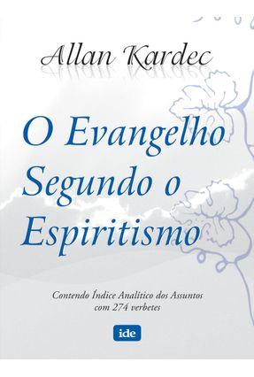 O Evangelho Segundo o Espiritismo - Kardec,Allan pdf epub