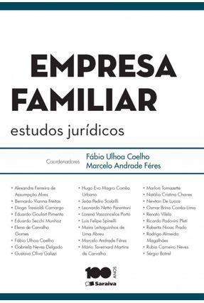 Empresa Familiar - Estudos Jurídicos - Coelho,Fábio Ulhoa Féres,Marcelo Andrade pdf epub