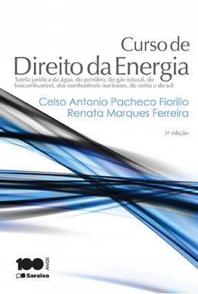 Curso de Direito da Energia - 3ª Ed. 2015 - Ferreira,Renata Marques Fiorillo,Celso Antonio Pacheco pdf epub