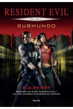Resident Evil - Submundo - Vol. 4 - Perry,S. D pdf epub