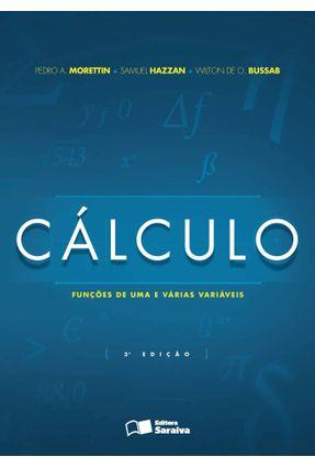 Cálculo - Funções de Uma e Várias Variáveis - 3ª Ed. 2016* - Bussab,Wilton de Oliveira Hazzan,Samuel Morettin,Pedro Alberto pdf epub