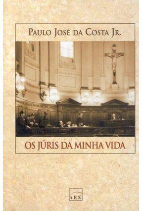 Os Júris da Minha Vida - Costa Jr,Paulo Jose da pdf epub