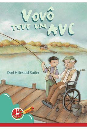 Vovô Teve um Avc - Butler,Dori Hillestad | Nisrs.org