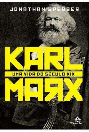 Karl Marx - Uma Vida do Século XIX - Sperber,Jonathan pdf epub