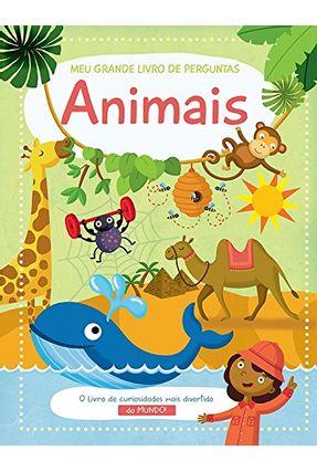 Animais: Meu Grande Livro De Perguntas ( Reimpressão ) - Books,Yoyo | Nisrs.org
