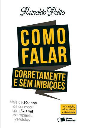 Como Falar Corretamente e Sem Inibições - Polito,Reinaldo | Hoshan.org