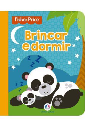 Fisher-Price - Brincar E Dormir - Editora Ciranda Cultural pdf epub