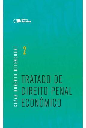 Tratado de Direito Penal - Econômico - Vol. 2 - Bitencourt,Cezar Roberto   Hoshan.org