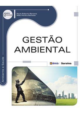 Gestão Ambiental - Série Eixos - Barbosa,Rildo Pereira Barsano,Paulo Roberto pdf epub
