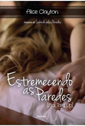 Estremecendo As Paredes - Clayton,Alice | Tagrny.org