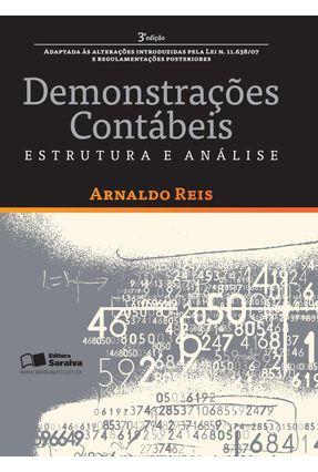 Demonstrações Contábeis - Estrutura e Análise - 3ª Ed. 2009 - Reis,Arnaldo   Hoshan.org