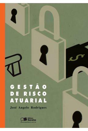 Gestão de Risco Atuarial - Rodrigues,José Angelo   Hoshan.org