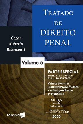 Tratado De Direito Penal - Parte Especial - Vol. 5 - 14ª Ed. 2020 - Bitencourt,Cezar Roberto | Hoshan.org