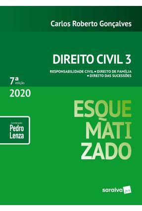 Direito Civil Esquematizado - Vol. 3 - 7ª Ed. 2020