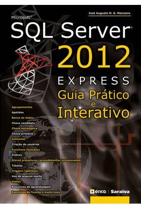 Microsoft SQL Server 2012 Express - Guia Prático e Interativo - Manzano,Jose Augusto N. G. | Hoshan.org