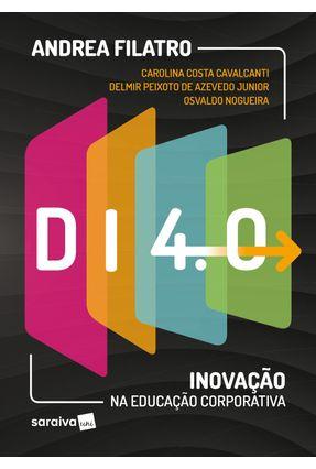 Di 4.0 - Inovação na Educação Corporativa - Filatro,Andrea Cristina pdf epub