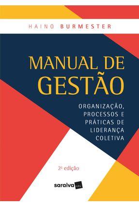 Manual De Gestão - 2ª Ed. 2018 - Burmester,Haino | Nisrs.org