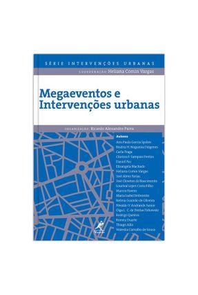 Megaeventos E Intervenções Urbanas - Vergas,Heliana Comin Paiva,Ricardo Alexandre pdf epub