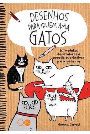 Desenhos Para Quem Ama Gatos - Correll,Gemma   Hoshan.org
