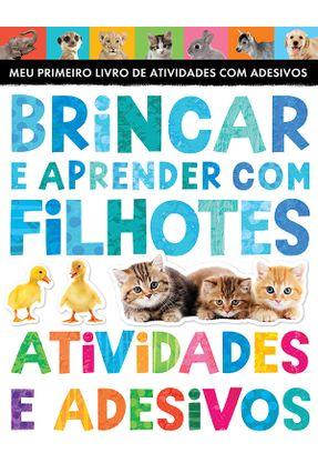 Brincar E Aprender Com Filhotes - Atividades Com Adesivos - Little tiger press pdf epub