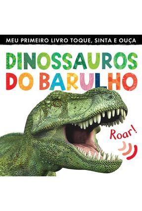 Dinossauros do Barulho ( Reimpressão ) - Little Tiger Press Ltd. pdf epub