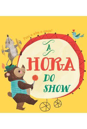 A Hora do Show - Puxe A Aba e Ouça - Books,Yoyo | Hoshan.org