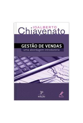 Gestão de Vendas - Uma Abordagem Introdutória - 3ª Ed. 2014 - Chiavenato,Idalberto   Hoshan.org