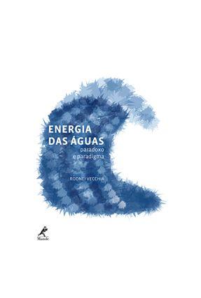 Energia Das Águas - Vecchia,Rodnei pdf epub
