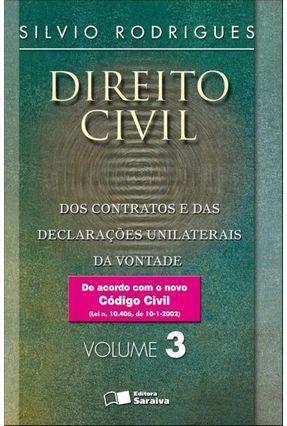 Direito Civil 3 - Dos Contratos e das Declarações Unilaterais da Vontade - 30ª Ed. - RODRIGUES,SILVIO pdf epub