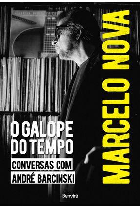 Marcelo Nova - o Galope do Tempo - Nova,Marcelo pdf epub