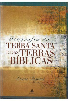 Geografia da Terra Santa e Terras Bíblicas - Tognini,Eneas   Hoshan.org
