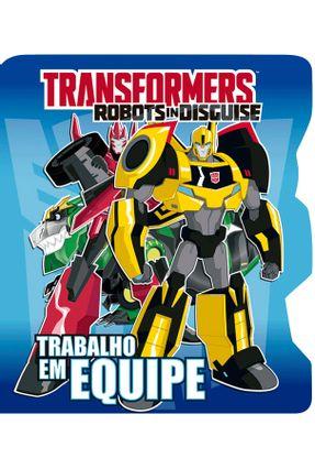 Transformers - Trabalho Em Equipe - Editora Ciranda Cultural pdf epub