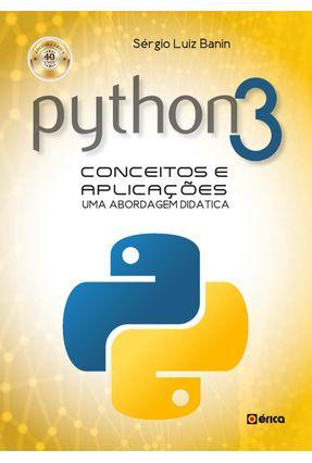 Python 3 - Conceitos e Aplicações - Uma Abordagem Didática - Banin,Sérgio Luiz   Hoshan.org