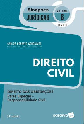 Sinopses - Direito Civil - Volume 6 - Tomo Ii - 17ª Edição 2020