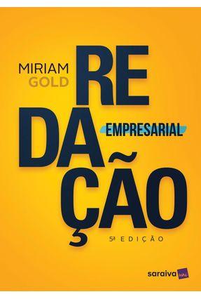 Redação Empresarial - 5ª Ed. 2017 - Gold,Miriam   Hoshan.org
