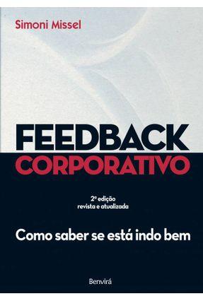 Feedback Corporativo - Como Saber Se Está Indo Bem - Missel,Simoni pdf epub