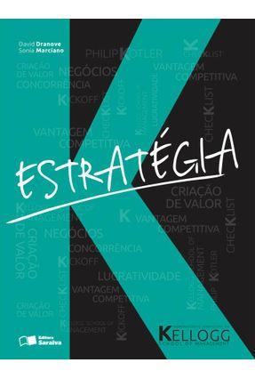 Estratégia - Kellogg School Of Management - Dranove,David Marciano,Sonia | Nisrs.org