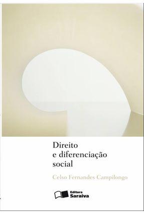 Direito e Diferenciação Social - Campilongo,Celso Fernandes pdf epub
