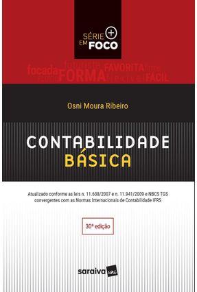 Contabilidade Básica - Série Em Foco - 30ª Ed. 2017 - Ribeiro,Osni Moura pdf epub
