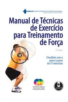 Manual de Técnicas de Exercício para Treinamento de Força - 2ª Ed. 2010 - Associatio,National Strenght And Conditioning pdf epub