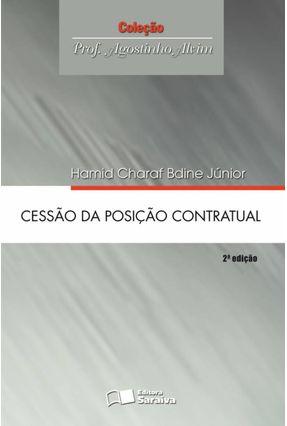 Cessão da Posição Contratual - Col. Prof. Agostinho Alvim - Bdine Jr.,Hamid Charad | Tagrny.org