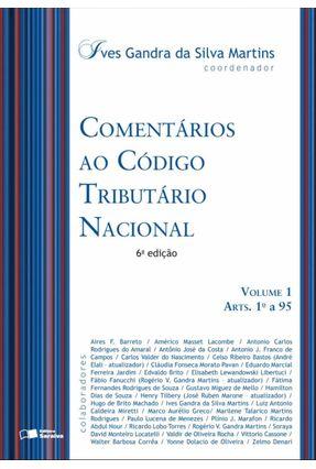 Comentários ao Código Tributário Nacional - 2 Volumes - 7ª Ed. 2013 - Martins,Ives Gandra da Silva   Hoshan.org