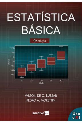 Estatística Básica - 9ª Ed. 2017 - WILTON O. BUSSAB | Hoshan.org