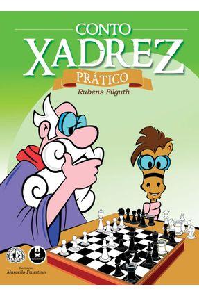 Conto Xadrez - Prático - Filguth, Rubens | Hoshan.org