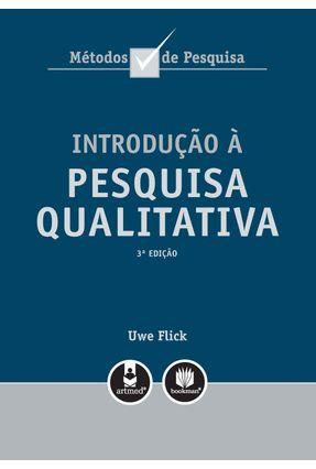 Introdução À Pesquisa Qualitativa - Flick,Uwe | Tagrny.org