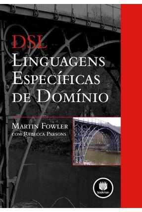 Dsl - Linguagens Específicas de Domínio - Fowler.,Martin | Hoshan.org