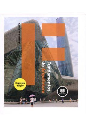Fundamentos de Arquitetura - 2ª Ed. 2014 - Farrelly,Lorraine   Hoshan.org