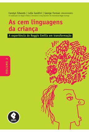 As Cem Linguagens da Criança - A Experiência de Re - Edwards,Carolyn Forman,George Gandini,Lella | Hoshan.org