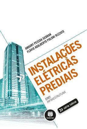 Instalações Elétricas Prediais - Gebran,Amaury Pessoa   Tagrny.org