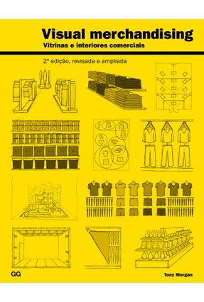 Visual Merchandising - Vitrinas e Interiores Comerciais - 2ª Ed. 2017 - Morgan,Tony pdf epub
